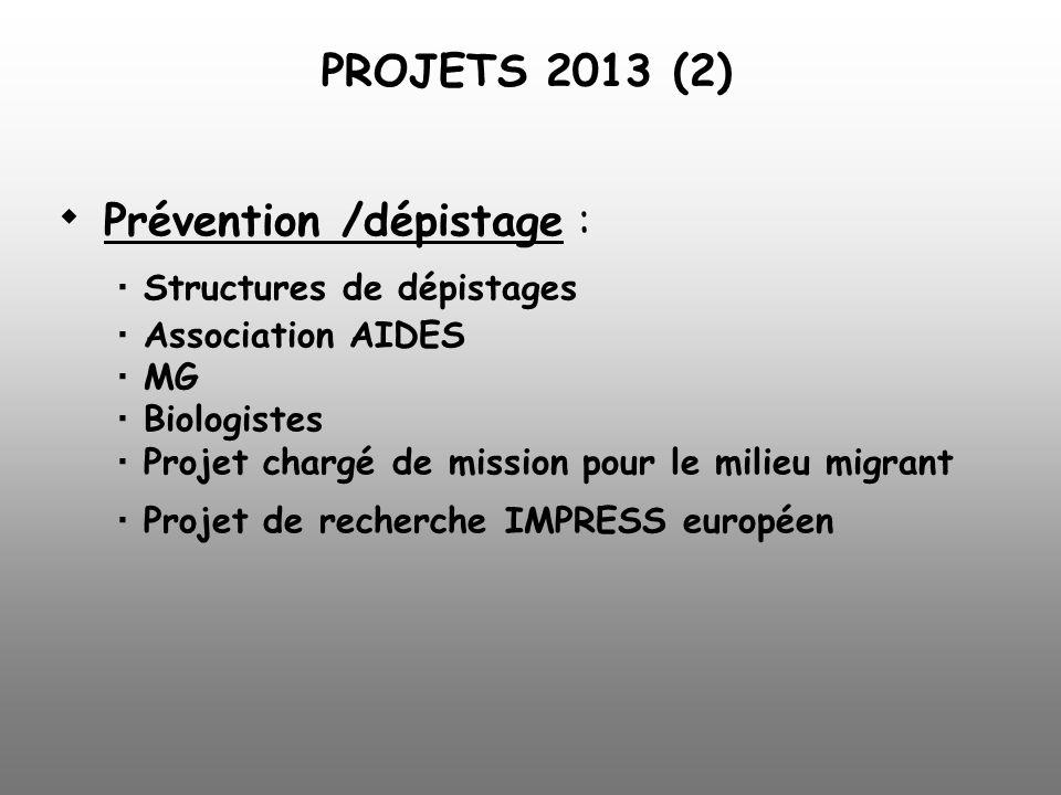  Prévention /dépistage :.  Structures de dépistages
