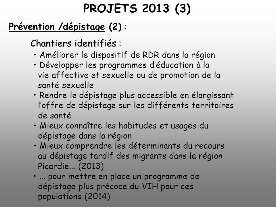 Prévention /dépistage (2) :. Chantiers identifiés :