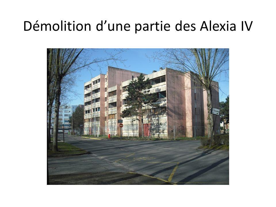Démolition d'une partie des Alexia IV