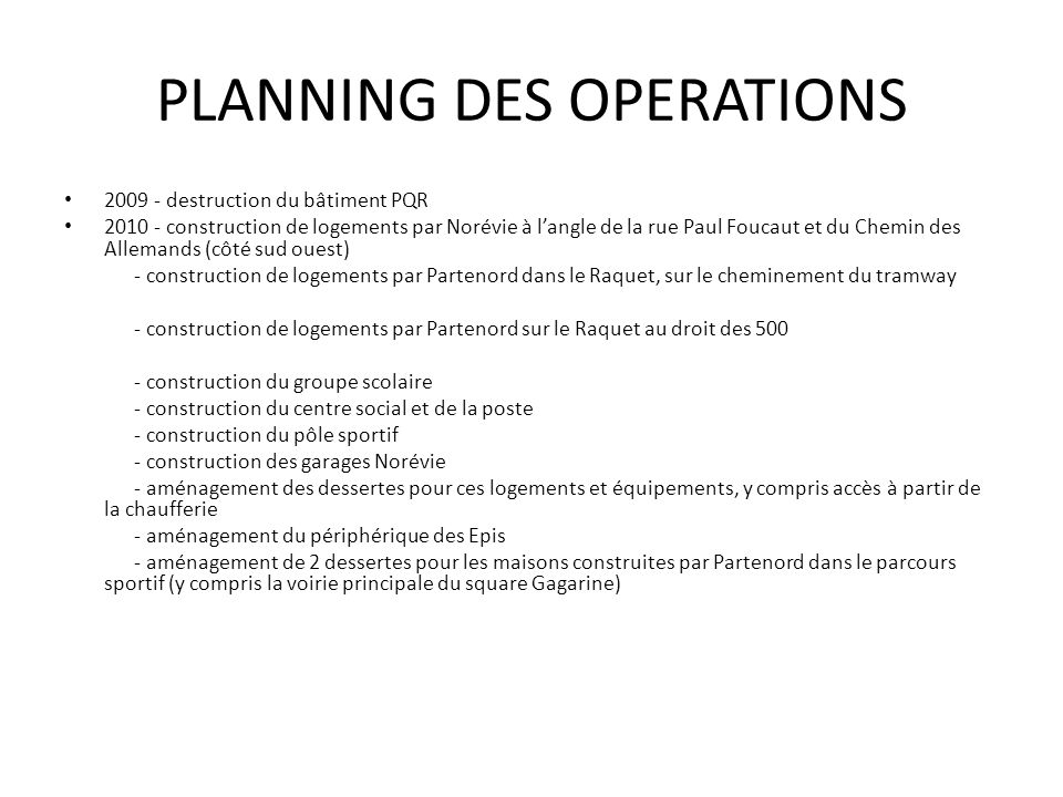 PLANNING DES OPERATIONS