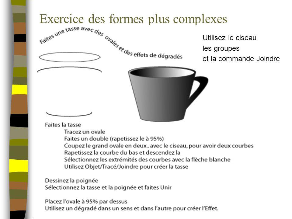 Exercice des formes plus complexes