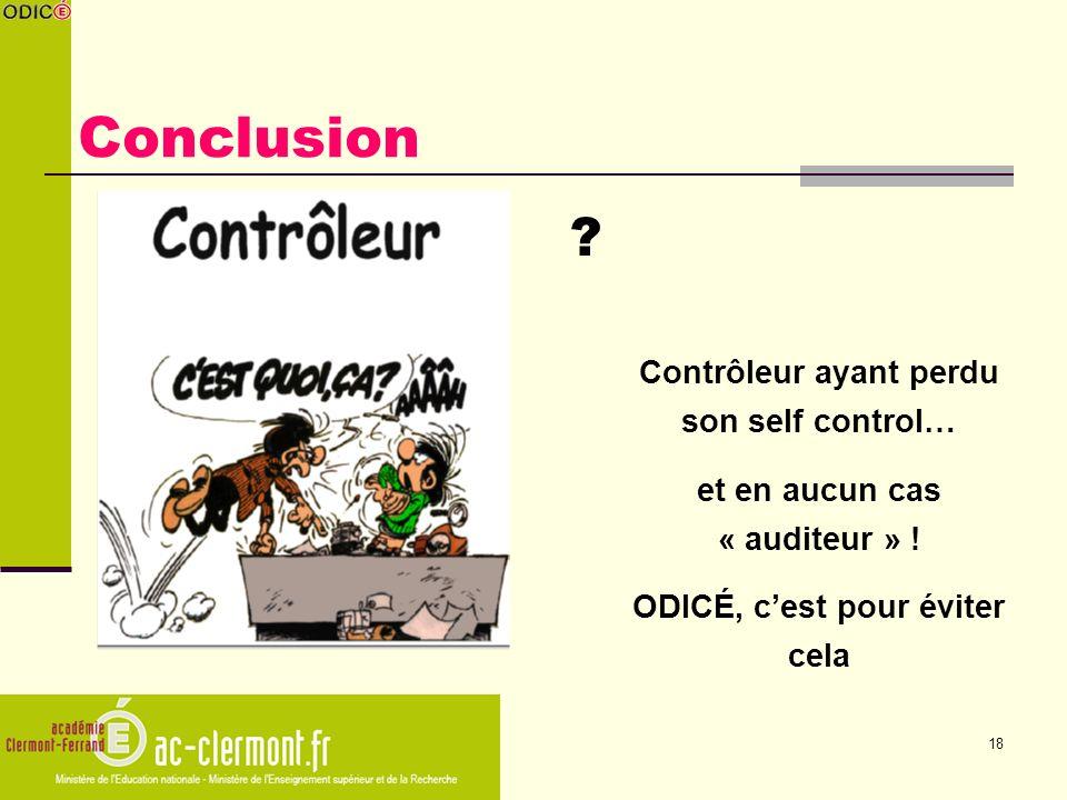 Conclusion Contrôleur ayant perdu son self control…