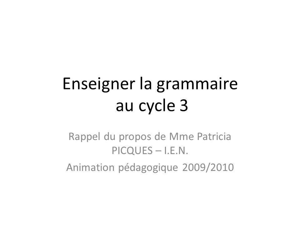 Enseigner la grammaire au cycle 3