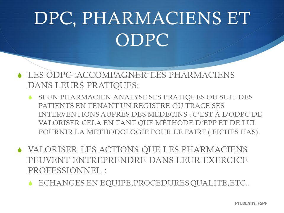 DPC, PHARMACIENS ET ODPC