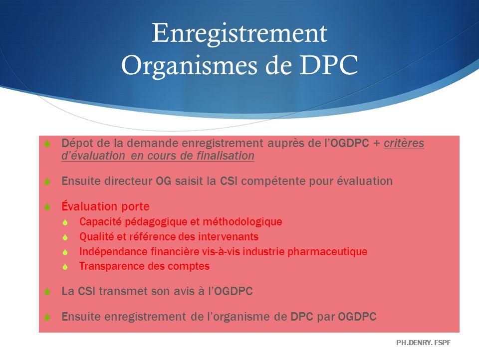 Enregistrement Organismes de DPC