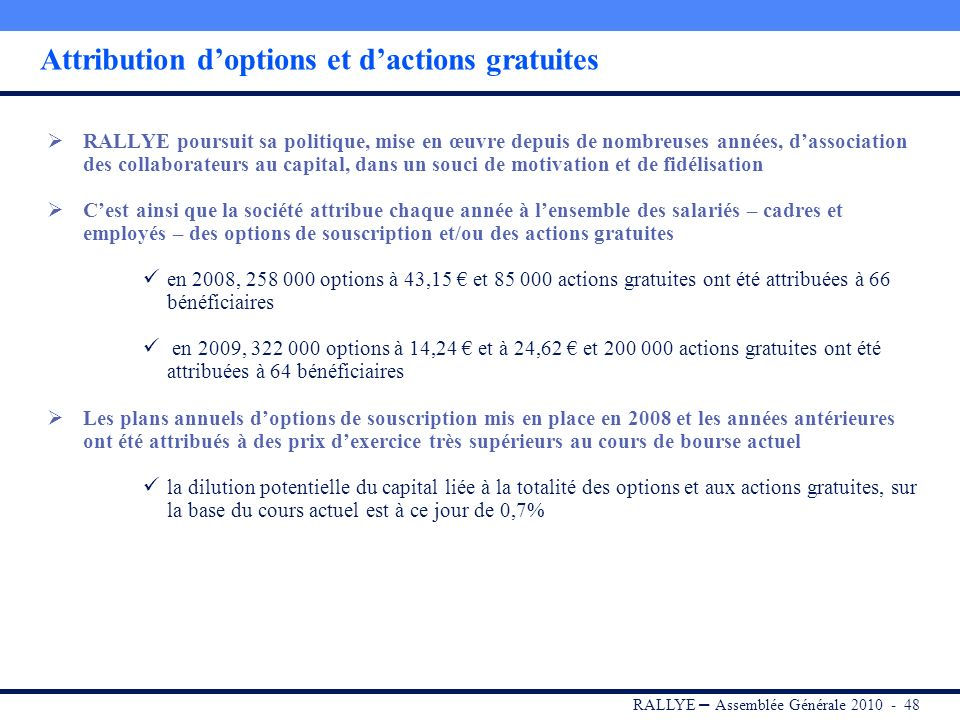 Attribution d'options et d'actions gratuites