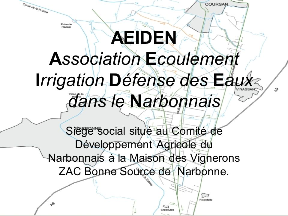 AEIDEN Association Ecoulement Irrigation Défense des Eaux dans le Narbonnais