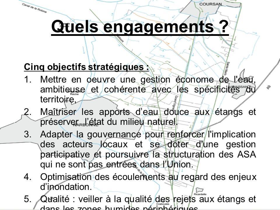 Quels engagements Cinq objectifs stratégiques :