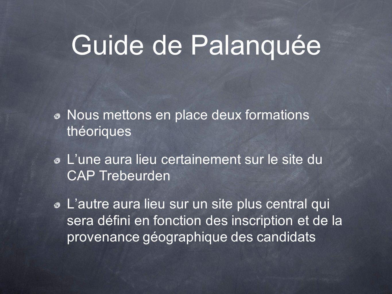 Guide de Palanquée Nous mettons en place deux formations théoriques