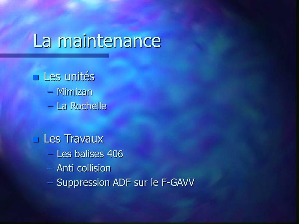 La maintenance Les unités Les Travaux Mimizan La Rochelle