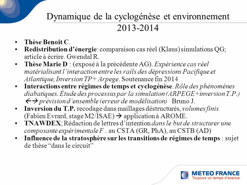 Dynamique de la cyclogénèse et environnement 2013-2014