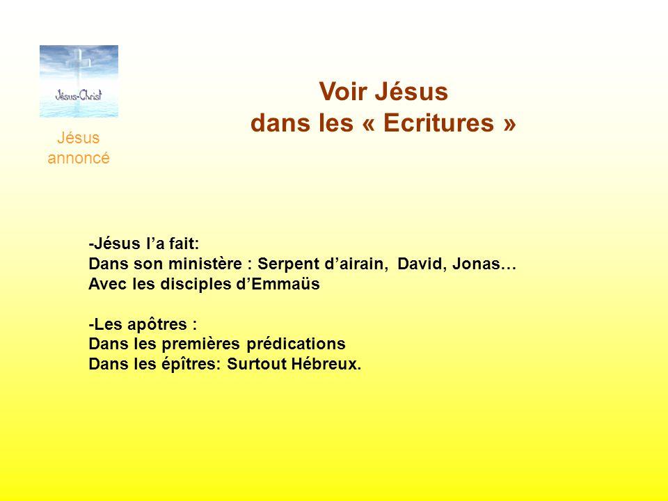 Voir Jésus dans les « Ecritures »
