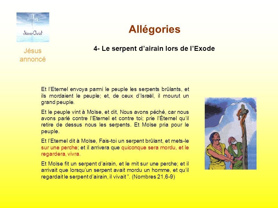 Allégories 4- Le serpent d'airain lors de l'Exode Jésus annoncé