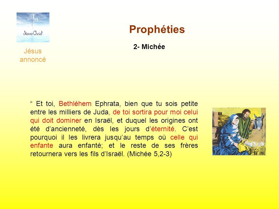 Prophéties 2- Michée Jésus annoncé