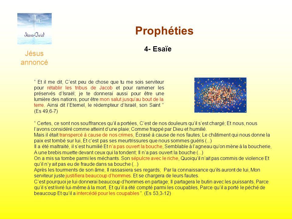 Prophéties 4- Esaïe Jésus annoncé