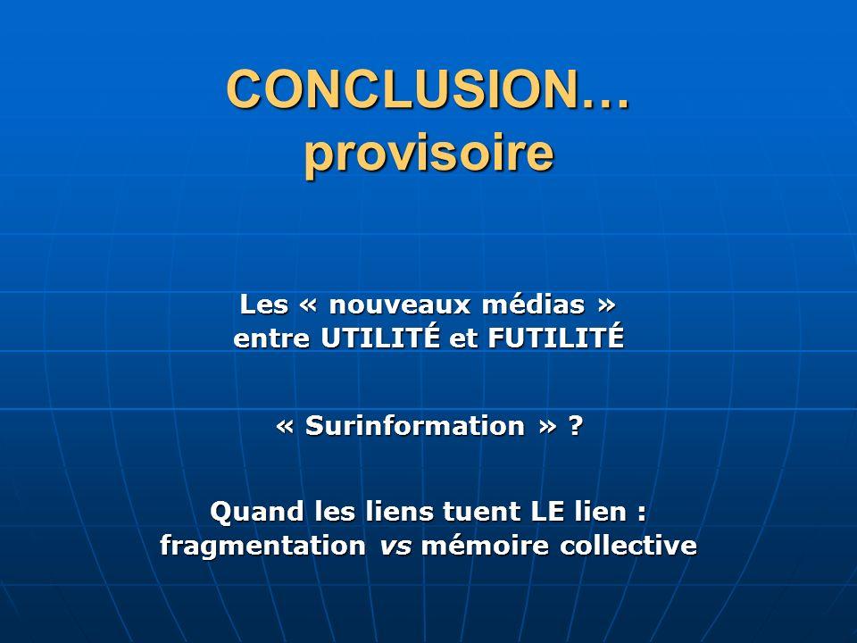 CONCLUSION… provisoire