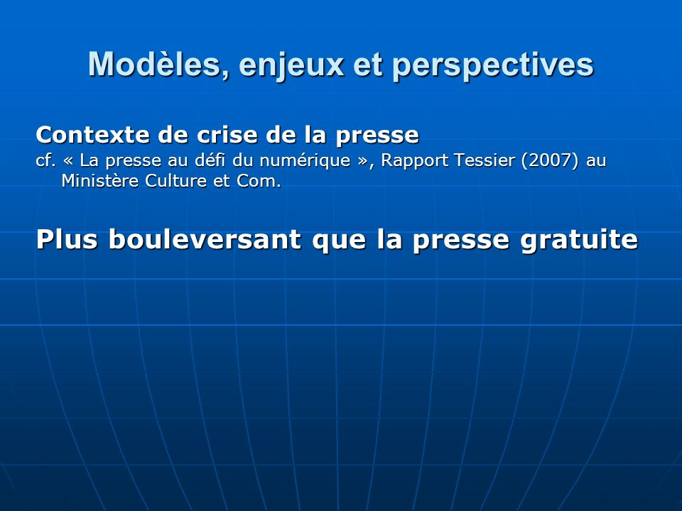 Modèles, enjeux et perspectives