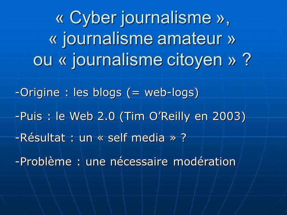 « Cyber journalisme », « journalisme amateur » ou « journalisme citoyen »