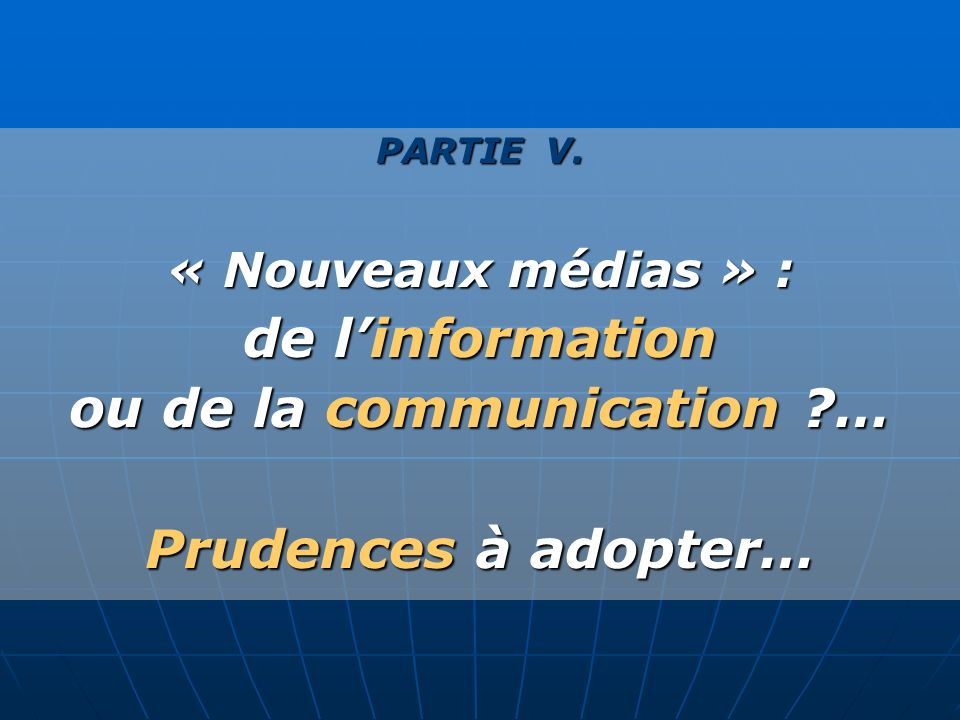 ou de la communication …