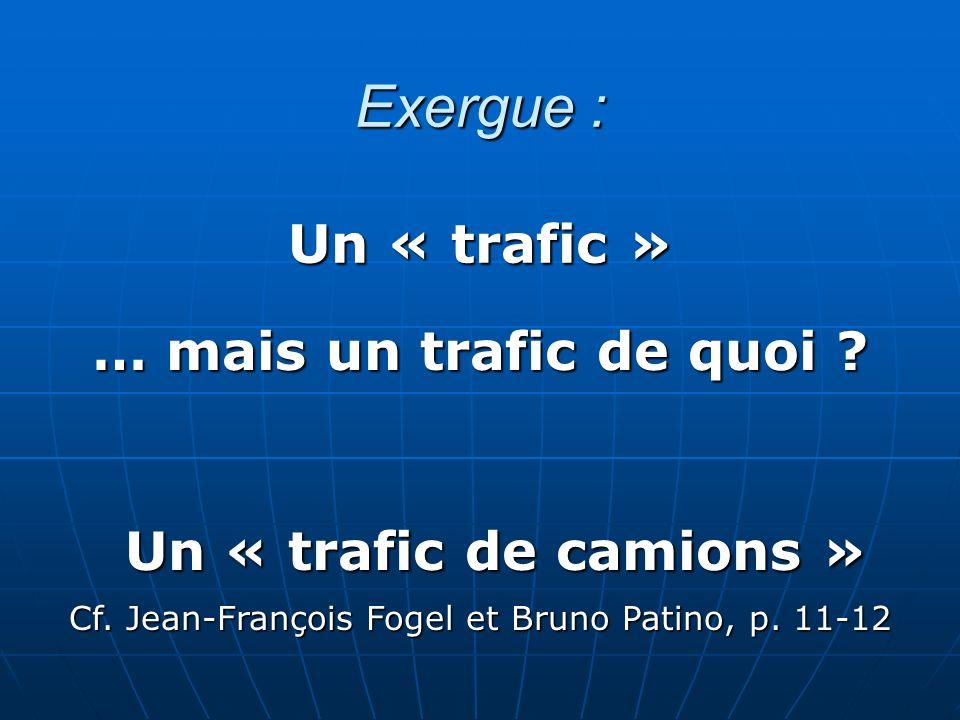 Cf. Jean-François Fogel et Bruno Patino, p. 11-12