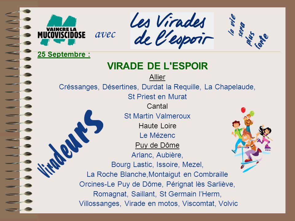 avec VIRADE DE L ESPOIR 25 Septembre : Allier