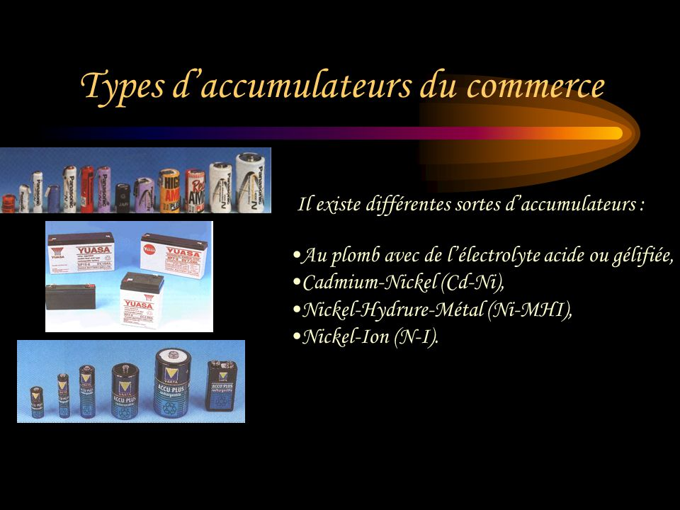 Types d'accumulateurs du commerce