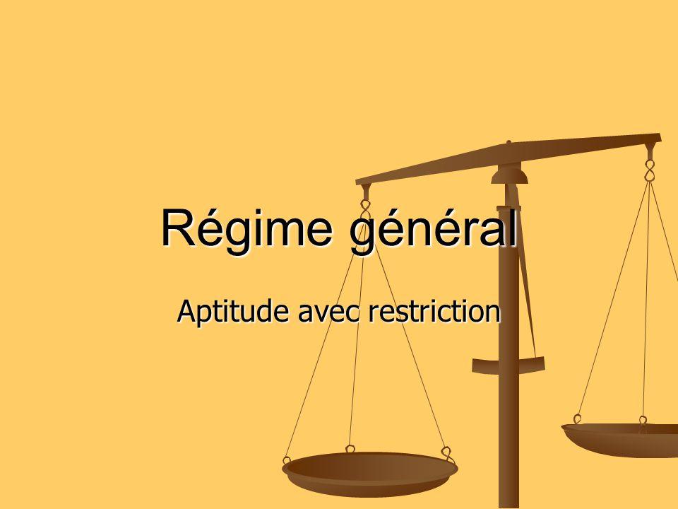 Aptitude avec restriction