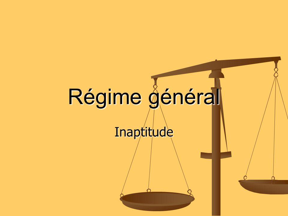 Régime général Inaptitude