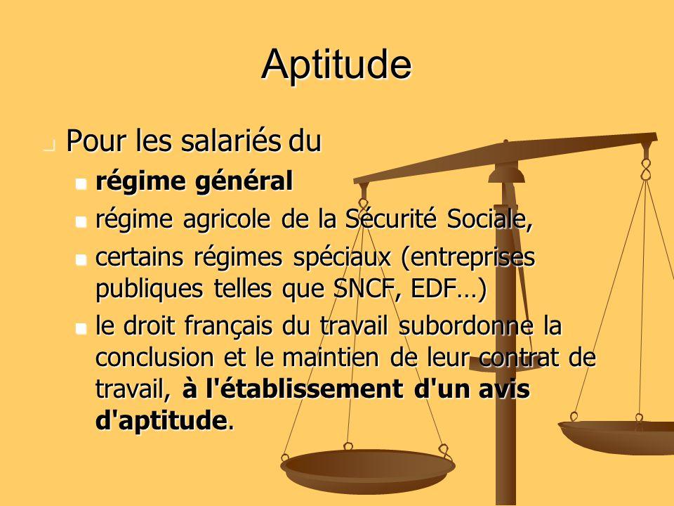Aptitude Pour les salariés du régime général