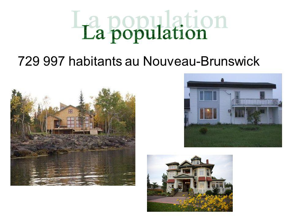 La population 729 997 habitants au Nouveau-Brunswick
