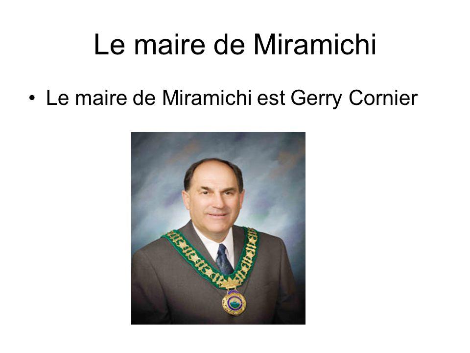 Le maire de Miramichi Le maire de Miramichi est Gerry Cornier