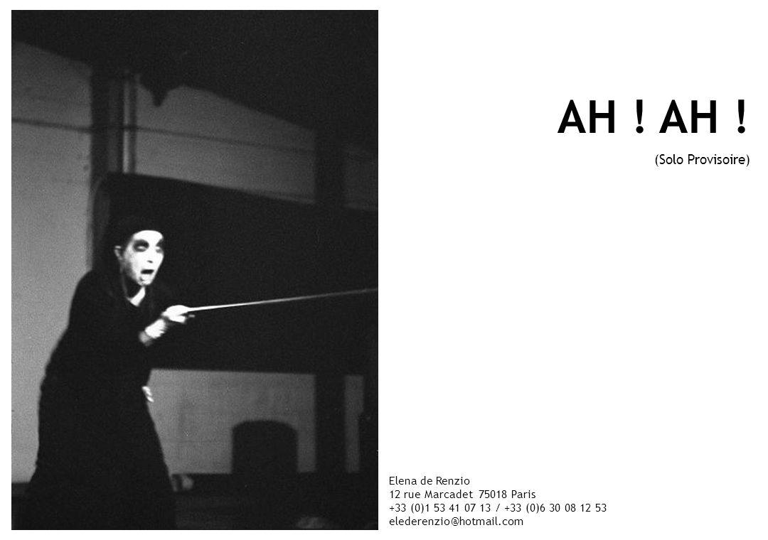 AH ! AH ! (Solo Provisoire) Elena de Renzio