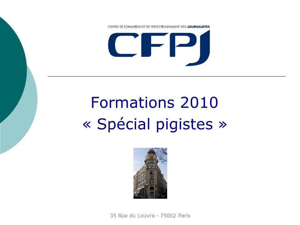 Formations 2010 « Spécial pigistes »