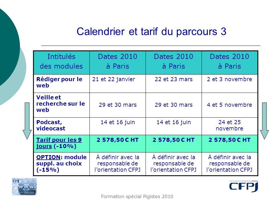 Calendrier et tarif du parcours 3