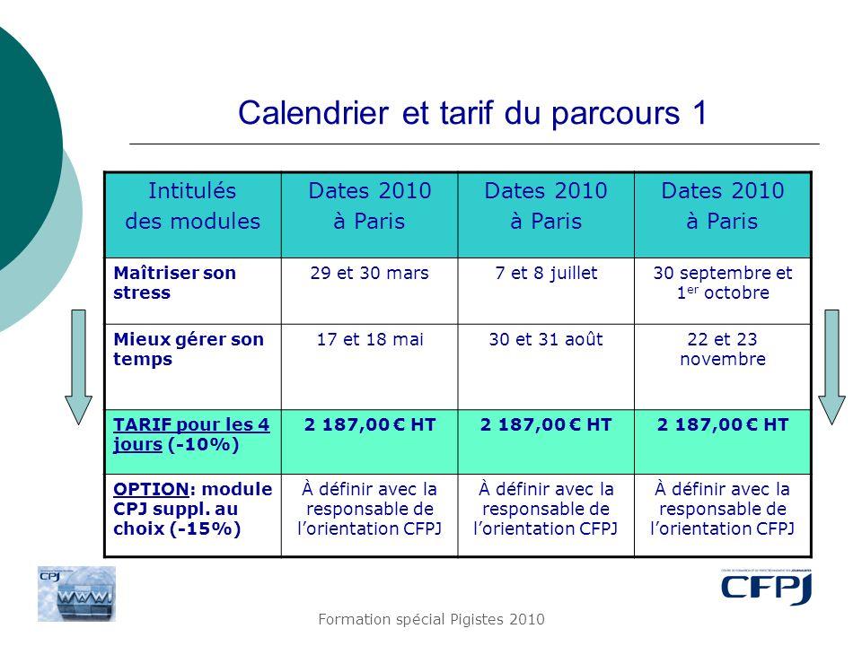 Calendrier et tarif du parcours 1
