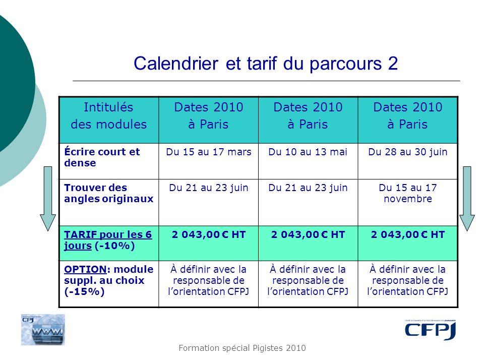Calendrier et tarif du parcours 2