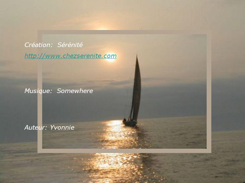 Création: Sérénité http://www.chezserenite.com Musique: Somewhere Auteur: Yvonnie