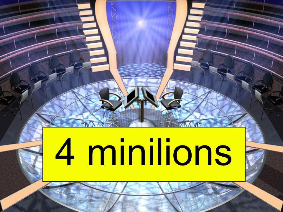 4 minilions