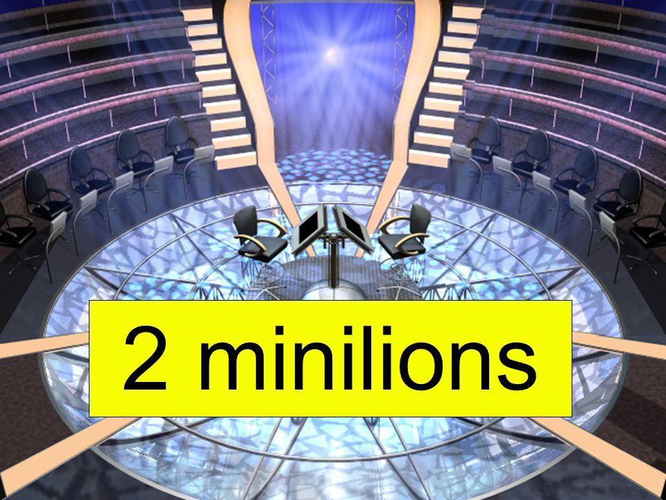 2 minilions