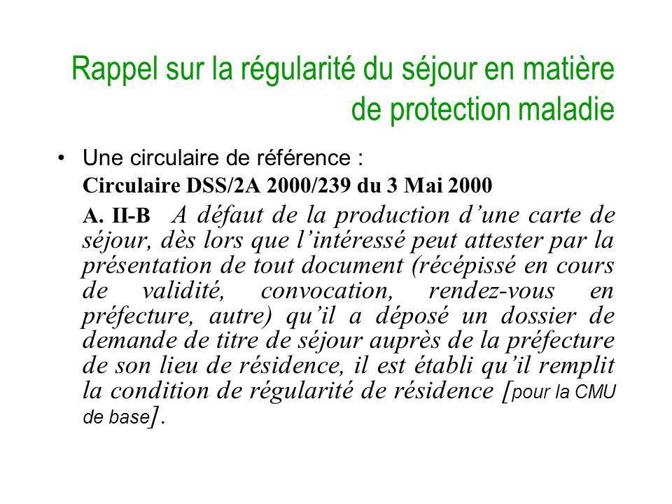 Rappel sur la régularité du séjour en matière de protection maladie