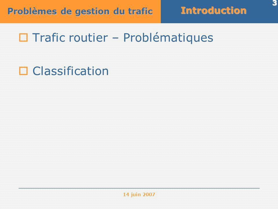 Trafic routier – Problématiques Classification