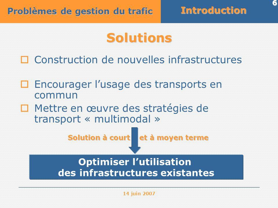 Optimiser l'utilisation des infrastructures existantes