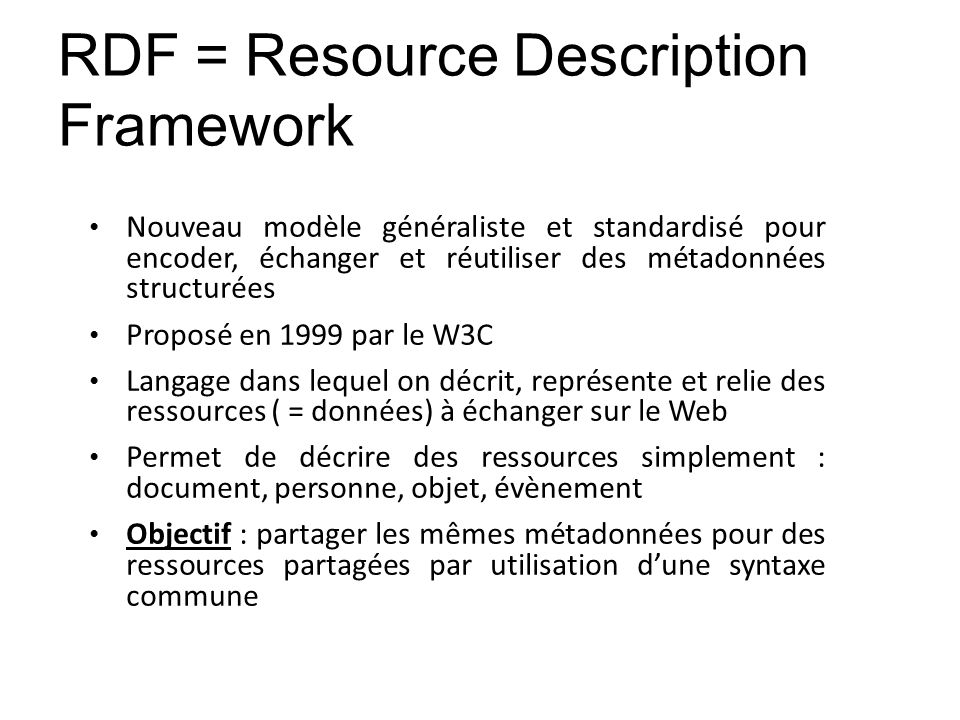 RDF = Resource Description Framework