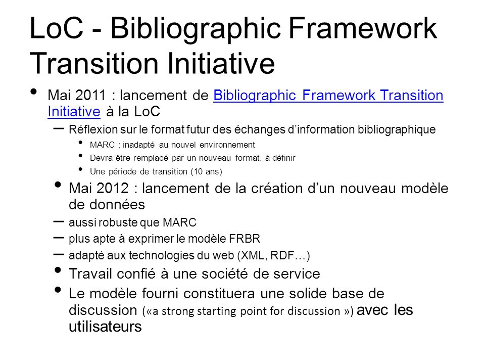 LoC - Bibliographic Framework Transition Initiative