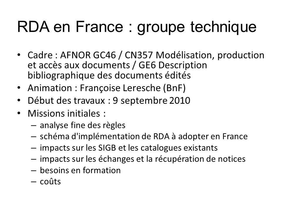 RDA en France : groupe technique