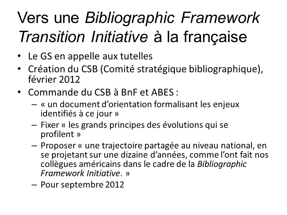 Vers une Bibliographic Framework Transition Initiative à la française