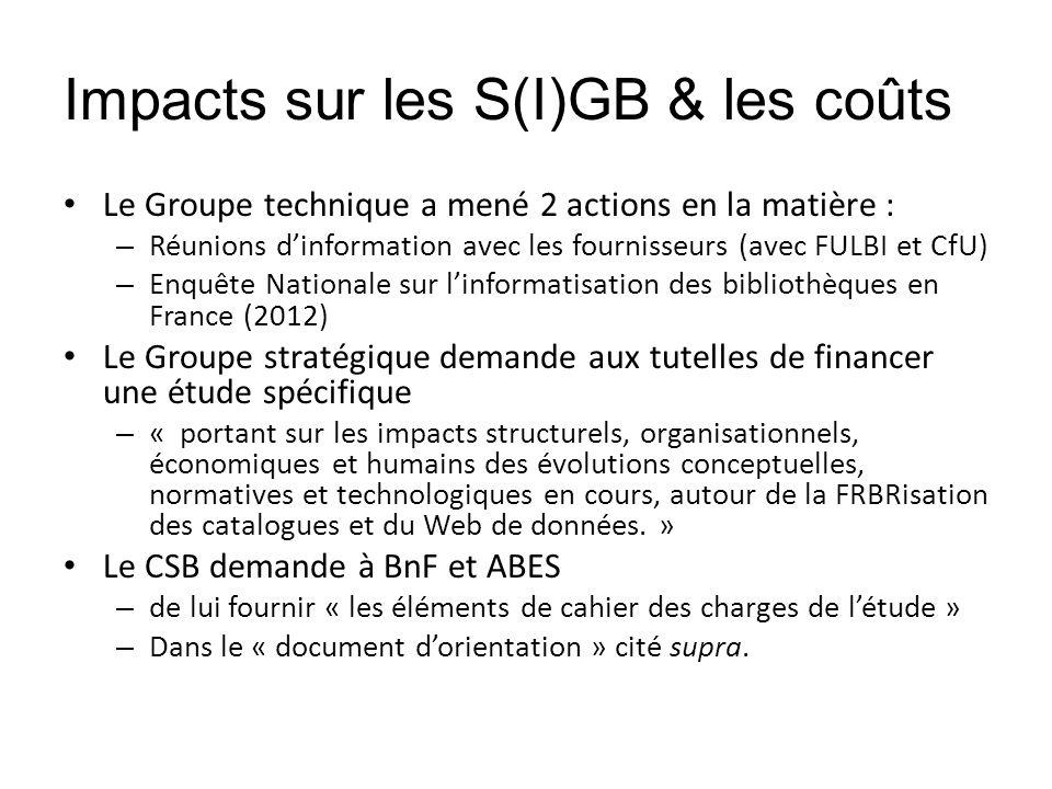 Impacts sur les S(I)GB & les coûts