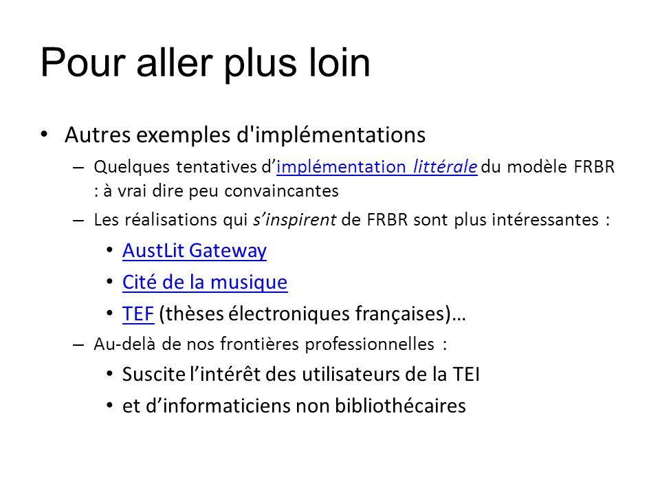 Pour aller plus loin Autres exemples d implémentations AustLit Gateway