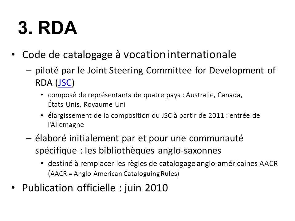 3. RDA Code de catalogage à vocation internationale