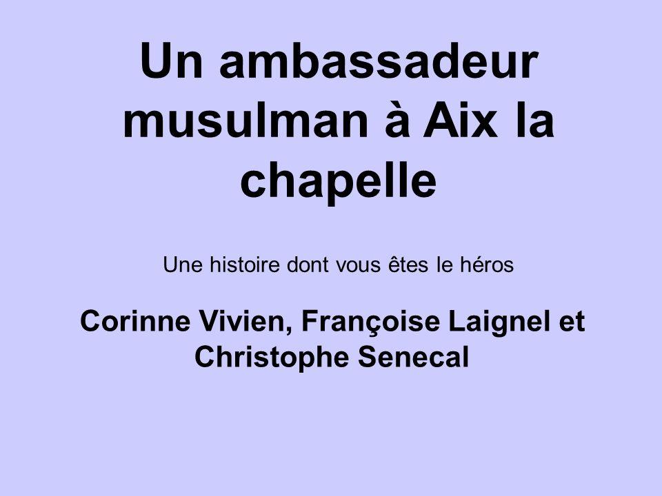 Un ambassadeur musulman à Aix la chapelle